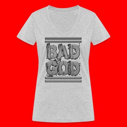 BadGod - Women's Organic V-Neck T-Shirt by Stanley & Stella