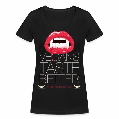Vegans Taste Better - Women's Organic V-Neck T-Shirt by Stanley & Stella