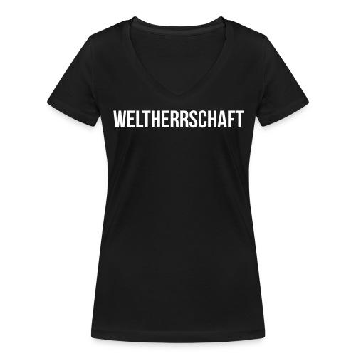 Weltherrschaft - Frauen Bio-T-Shirt mit V-Ausschnitt von Stanley & Stella