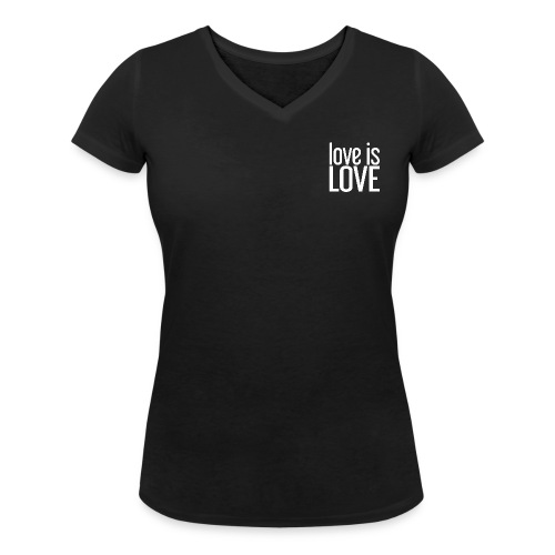 Love is Love Gay Pride LGBT t-shirt - Vrouwen bio T-shirt met V-hals van Stanley & Stella