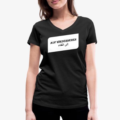 auf Wiedersehen - Syrisch - Frauen Bio-T-Shirt mit V-Ausschnitt von Stanley & Stella