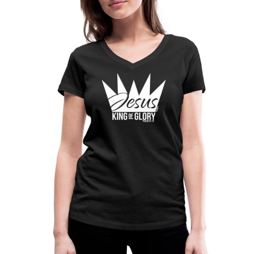 JESUS KING OF GLORY // Psalm 24:10 (WHITE) - Women's Organic V-Neck T-Shirt by Stanley & Stella
