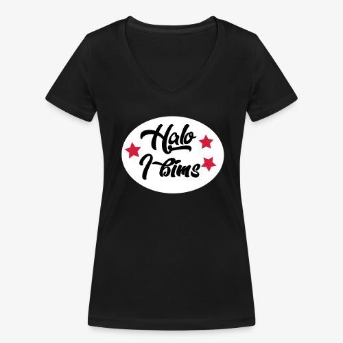 Halo I bims - Frauen Bio-T-Shirt mit V-Ausschnitt von Stanley & Stella