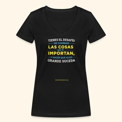 Cambia las cosas - Camiseta ecológica mujer con cuello de pico de Stanley & Stella