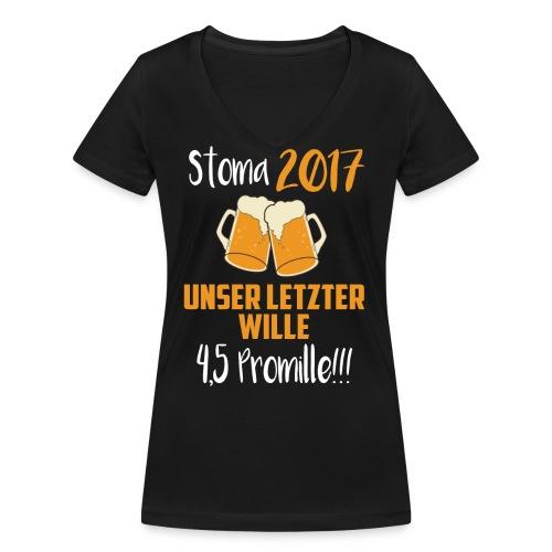 Stoma 2017. Unser letzter WIlle 4,5 Promille. - Frauen Bio-T-Shirt mit V-Ausschnitt von Stanley & Stella
