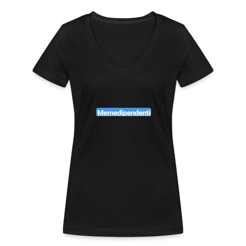 Meme Dipendenti (Blue Edition) - T-shirt ecologica da donna con scollo a V di Stanley & Stella