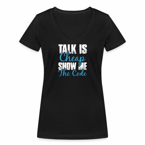 Talk is Cheap - Frauen Bio-T-Shirt mit V-Ausschnitt von Stanley & Stella