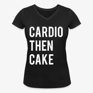 Cardio Then Cake - Women's Organic V-Neck T-Shirt by Stanley & Stella