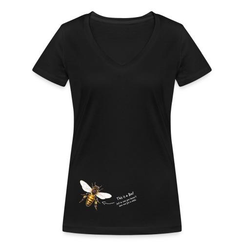 This is a Bee! - Frauen Bio-T-Shirt mit V-Ausschnitt von Stanley & Stella