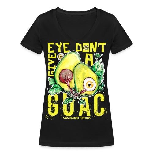 Eye don't give a Guac, von Absurd ART - Frauen Bio-T-Shirt mit V-Ausschnitt von Stanley & Stella