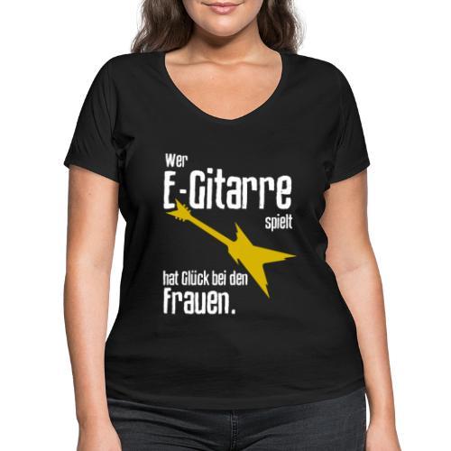 Wer E-Gitarre spielt hat Glück bei den Frauen - Frauen Bio-T-Shirt mit V-Ausschnitt von Stanley & Stella