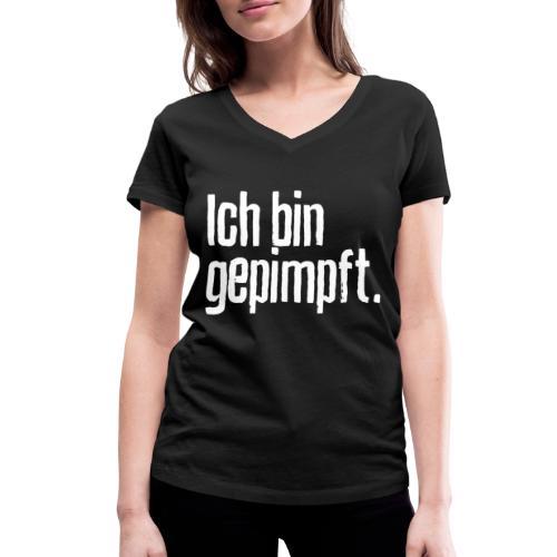 Ich bin gepimpft. | Impfung, geimpft - Frauen Bio-T-Shirt mit V-Ausschnitt von Stanley & Stella