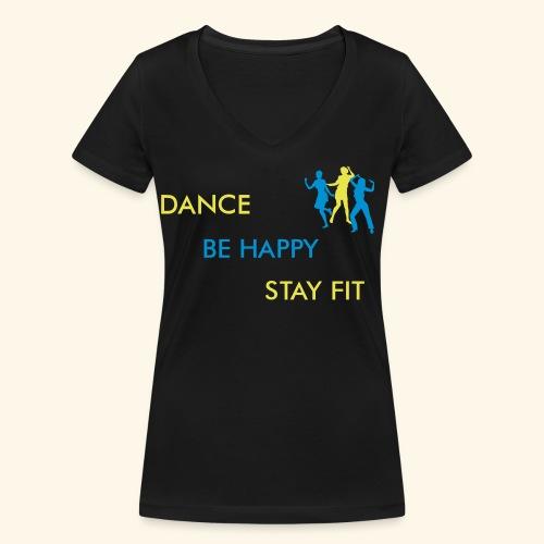 Dance - Be Happy - Stay Fit - Frauen Bio-T-Shirt mit V-Ausschnitt von Stanley & Stella