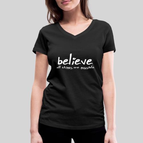 Believe all tings are possible Handwriting - Frauen Bio-T-Shirt mit V-Ausschnitt von Stanley & Stella