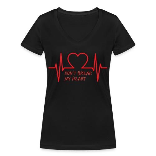 Don't break my heart - Frauen Bio-T-Shirt mit V-Ausschnitt von Stanley & Stella