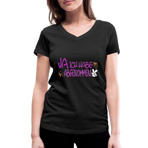 Ja ich habe abgenommen - Frauen Bio-T-Shirt mit V-Ausschnitt von Stanley & Stella