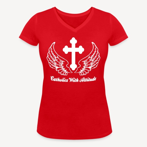 CATHOLICS WITH ATTITUDE - Women's Organic V-Neck T-Shirt by Stanley & Stella