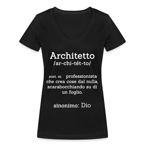 Architetto definizione - Sinonimo Dio - bianco - T-shirt ecologica da donna con scollo a V di Stanley & Stella