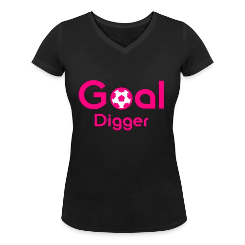 Goal Digger Pink - Women's Organic V-Neck T-Shirt by Stanley & Stella