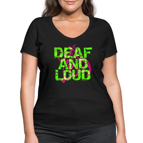 Taub und laut - Frauen Bio-T-Shirt mit V-Ausschnitt von Stanley & Stella