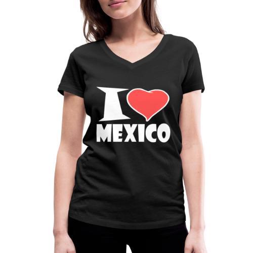 I love Mexico - Frauen Bio-T-Shirt mit V-Ausschnitt von Stanley & Stella