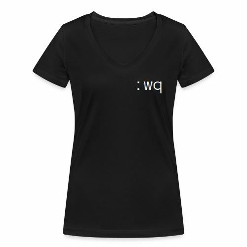 :wq - Speichern und VI beenden - Frauen Bio-T-Shirt mit V-Ausschnitt von Stanley & Stella
