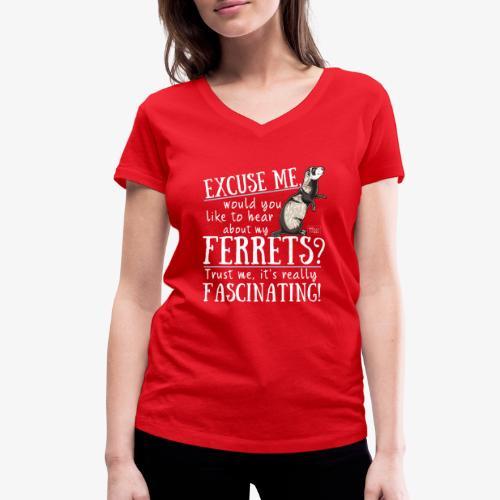 Excuse my Ferrets IV - Stanley & Stellan naisten v-aukkoinen luomu-T-paita