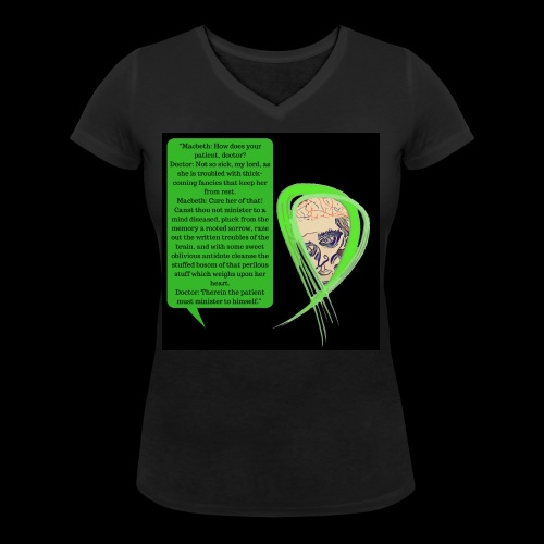 Macbeth Mental health awareness - Women's Organic V-Neck T-Shirt by Stanley & Stella
