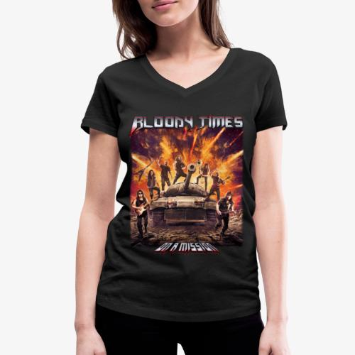 Bloody Times - On A Mission - Women's Organic V-Neck T-Shirt by Stanley & Stella