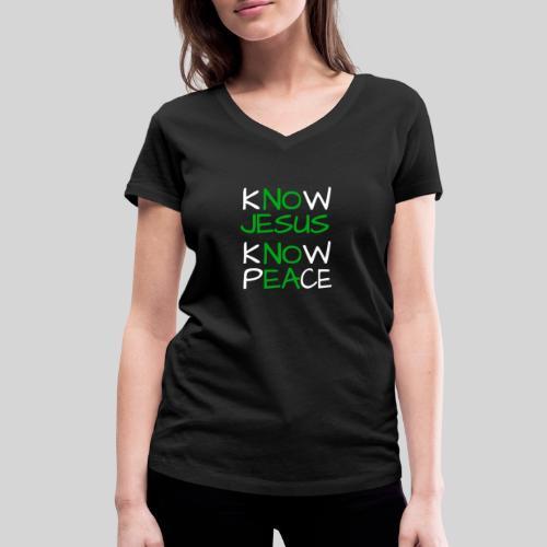 know Jesus know Peace - kenne Jesus kenne Frieden - Frauen Bio-T-Shirt mit V-Ausschnitt von Stanley & Stella