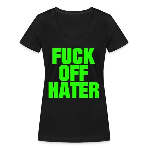 FUCK OFF HATER - Frauen Bio-T-Shirt mit V-Ausschnitt von Stanley & Stella