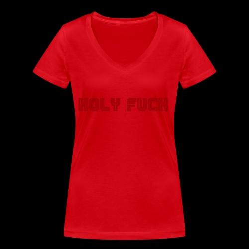 HOLY FUCK - T-shirt ecologica da donna con scollo a V di Stanley & Stella