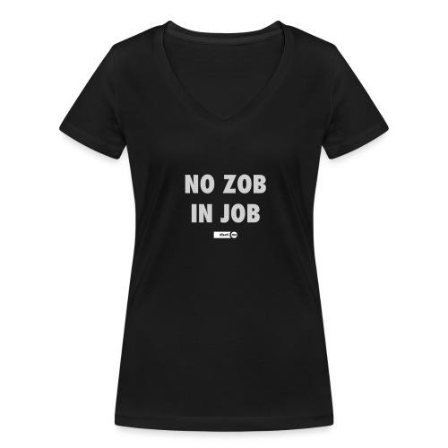 no zob in job - T-shirt bio col V Stanley & Stella Femme
