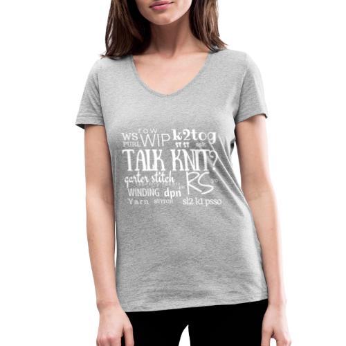 Talk Knit ?, white - Women's Organic V-Neck T-Shirt by Stanley & Stella