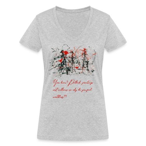Don't feel worthless - T-shirt ecologica da donna con scollo a V di Stanley & Stella