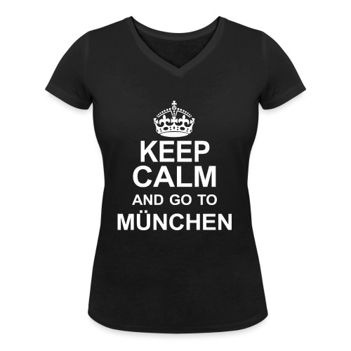 Keep Calm_München - Women's Organic V-Neck T-Shirt by Stanley & Stella