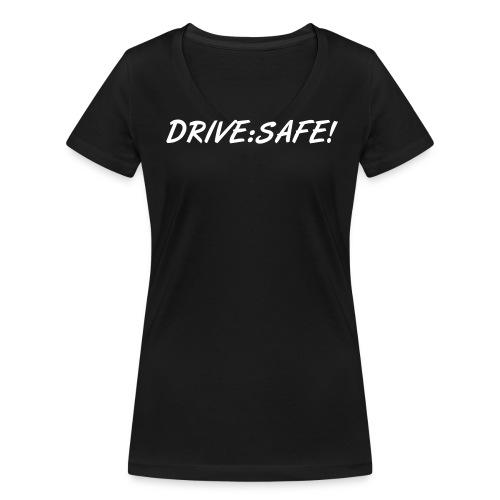Drive safe - Frauen Bio-T-Shirt mit V-Ausschnitt von Stanley & Stella
