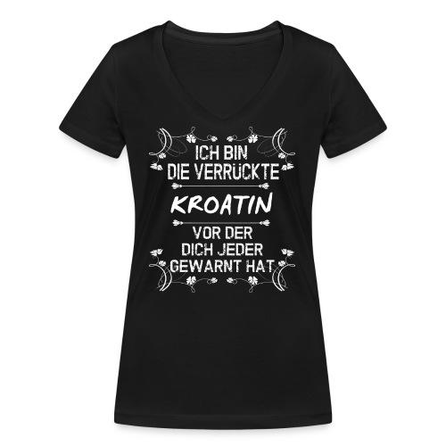 Verrückte Kroatin - Frauen Bio-T-Shirt mit V-Ausschnitt von Stanley & Stella