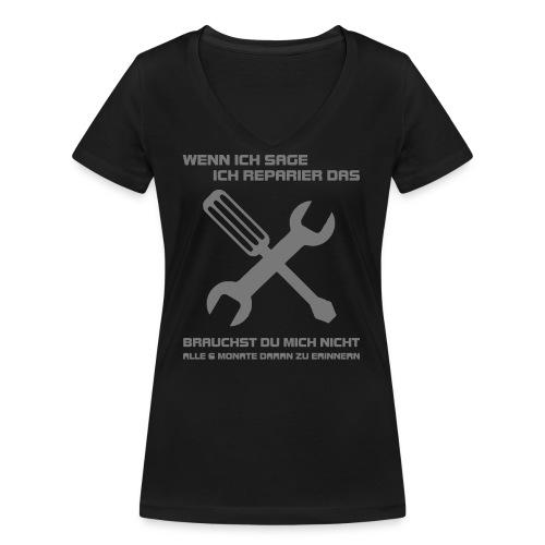 Ich reparier das - Frauen Bio-T-Shirt mit V-Ausschnitt von Stanley & Stella