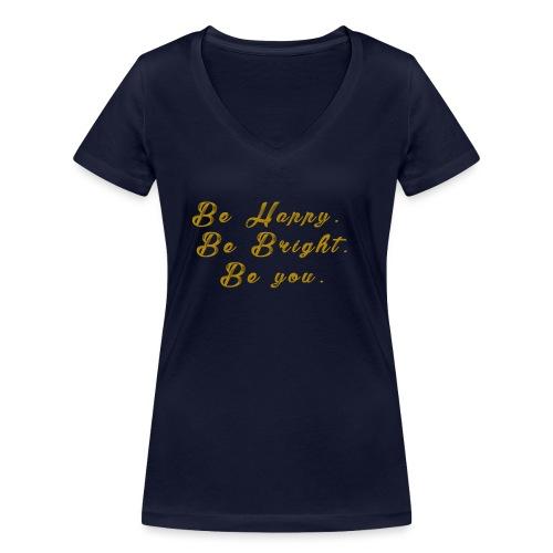Be happy - Ekologisk T-shirt med V-ringning dam från Stanley & Stella