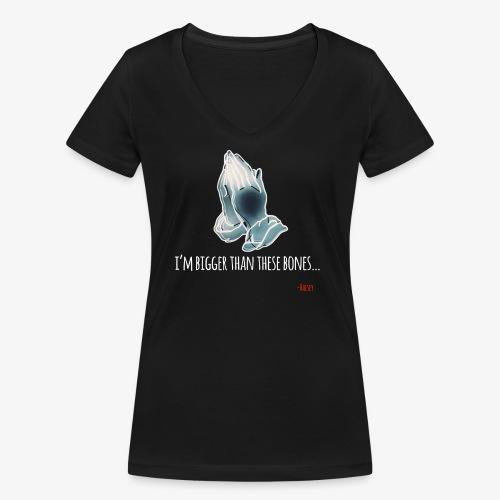 BIGGER THAN THESE BONES SHIRT - T-shirt ecologica da donna con scollo a V di Stanley & Stella