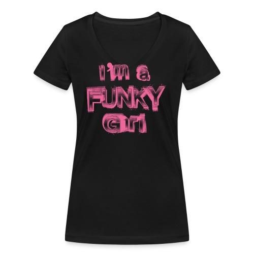 I'm a Funky Girl - T-shirt bio col V Stanley & Stella Femme
