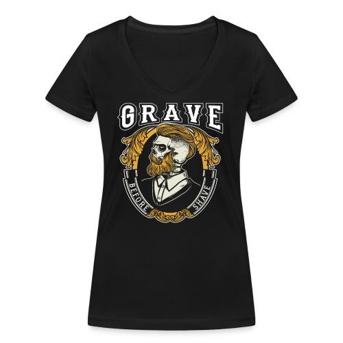 Grave Before Shave Bearded - Frauen Bio-T-Shirt mit V-Ausschnitt von Stanley & Stella