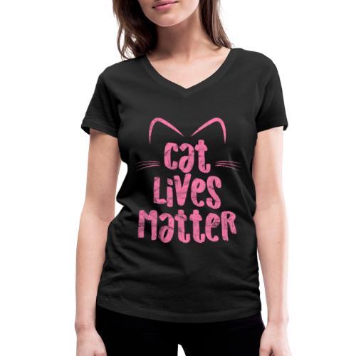 Cat Lives Matter Katzen sind auch wichtig - Frauen Bio-T-Shirt mit V-Ausschnitt von Stanley & Stella