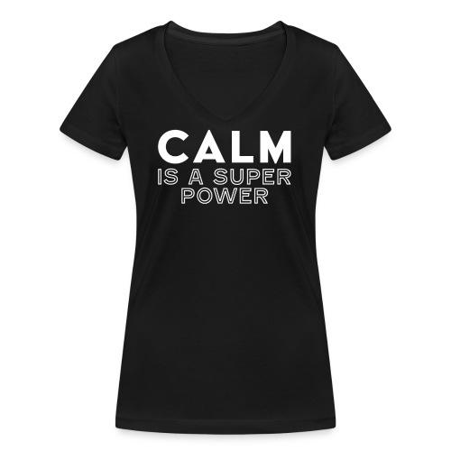 CALM is a super power - Frauen Bio-T-Shirt mit V-Ausschnitt von Stanley & Stella