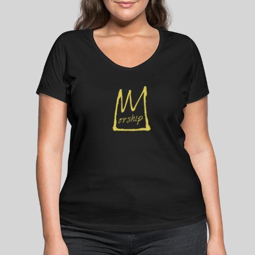 Worship Krone - Lobpreis zu Jesus / Gott - Frauen Bio-T-Shirt mit V-Ausschnitt von Stanley & Stella