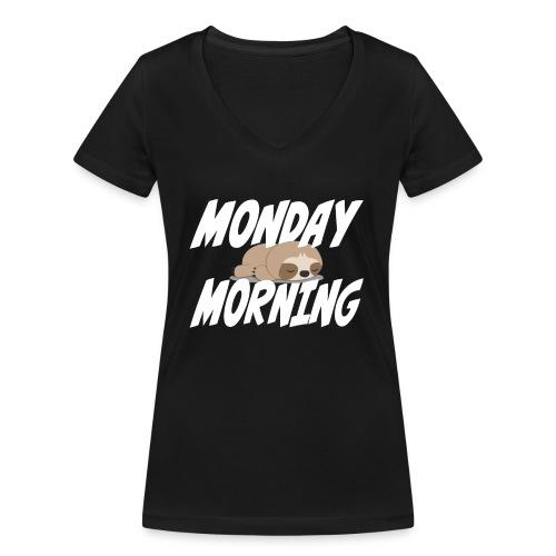 Montag Morgen Müdigkeit Wochenende ist vorbei - Frauen Bio-T-Shirt mit V-Ausschnitt von Stanley & Stella