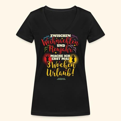 Sprüche T Shirt Weihnachten Neujahr Urlaub - Frauen Bio-T-Shirt mit V-Ausschnitt von Stanley & Stella