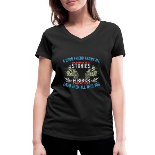 Biker stories. - Women's Organic V-Neck T-Shirt by Stanley & Stella