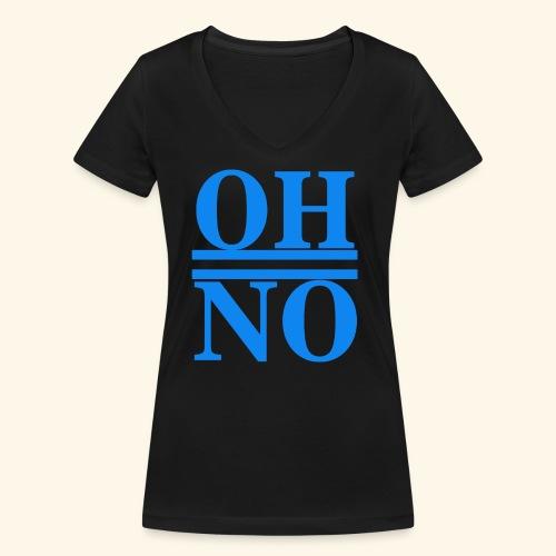 Oh no - T-shirt ecologica da donna con scollo a V di Stanley & Stella
